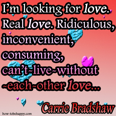 carrie bradshaw love quote