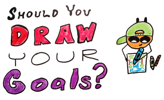 should-you-draw-your-goals